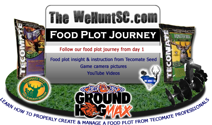 WeHuntSC.com - Tecomate Seed Food Plot Journey
